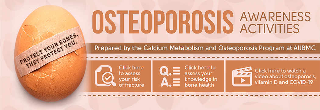 World Osteoporosis Day 2020 - Calcium Metabolism & Osteoporosis Program (click to view)